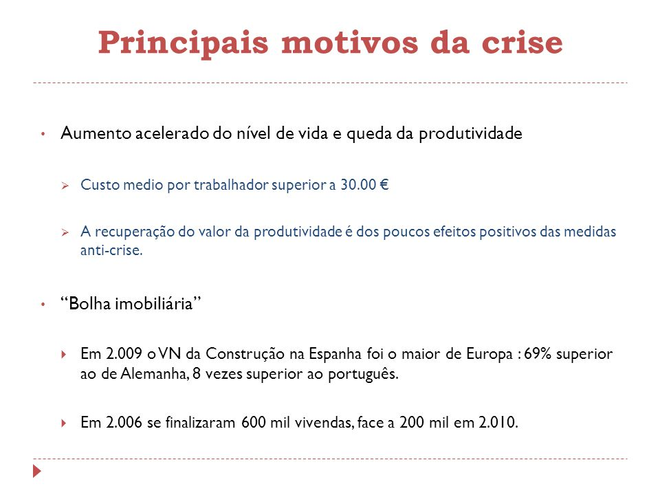 Principais motivos da crise
