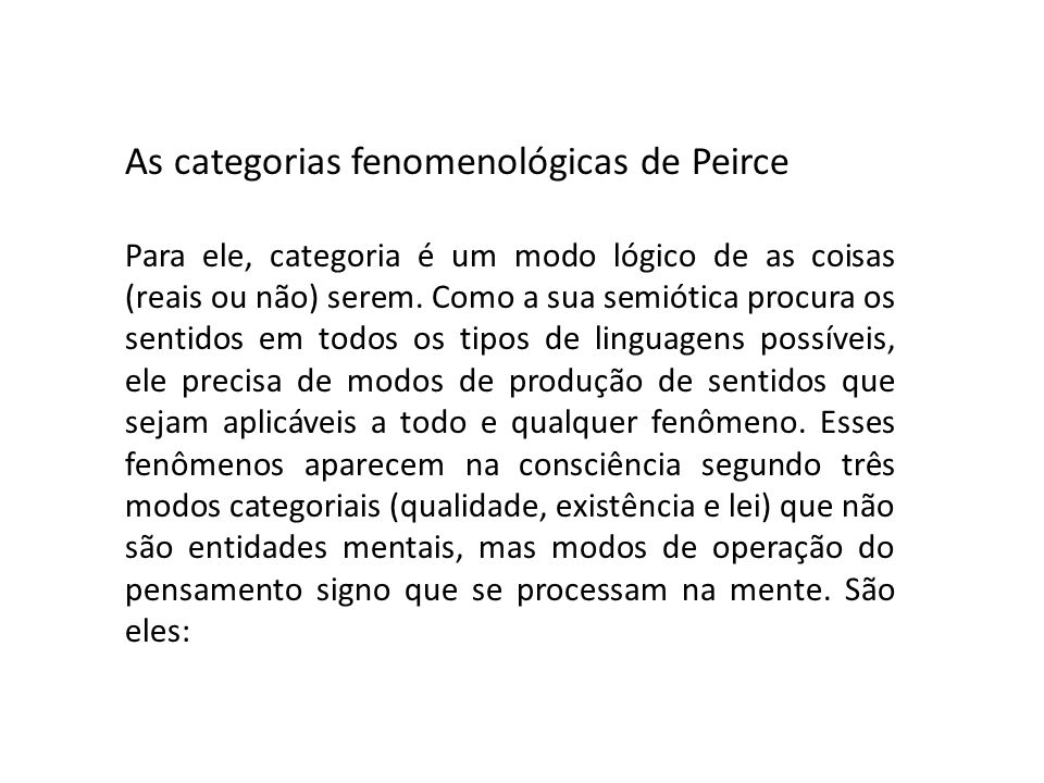 As categorias fenomenológicas de Peirce
