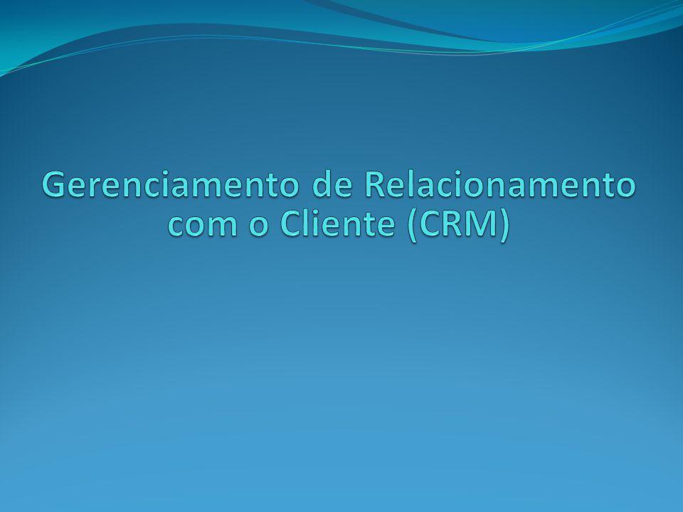 Gerenciamento de Relacionamento com o Cliente (CRM)