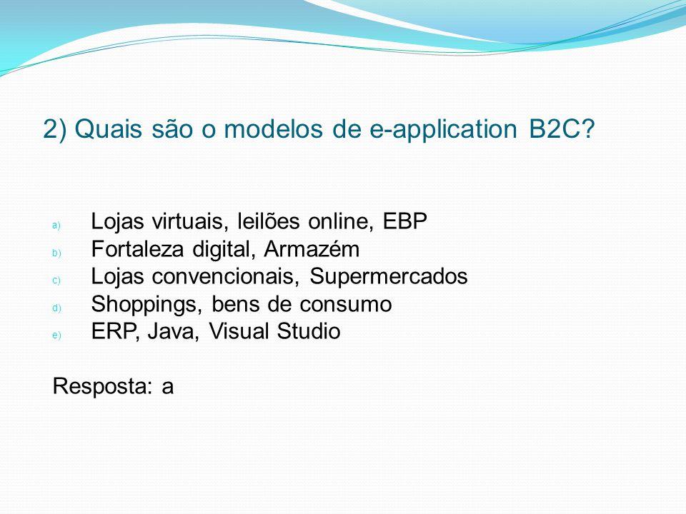 2) Quais são o modelos de e-application B2C