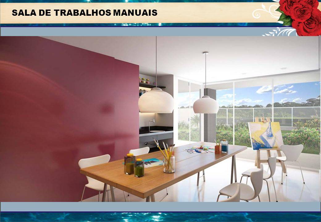 SALA DE TRABALHOS MANUAIS