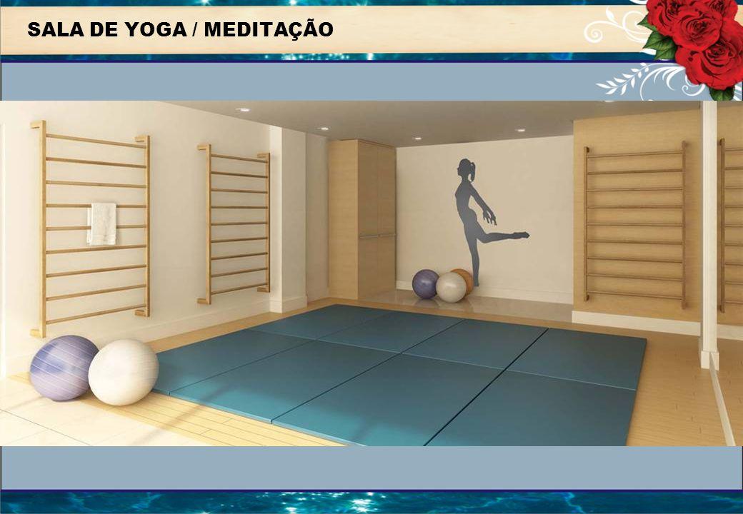 SALA DE YOGA / MEDITAÇÃO