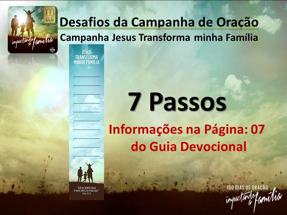Desafios da Campanha de Oração Campanha Jesus Transforma minha Família