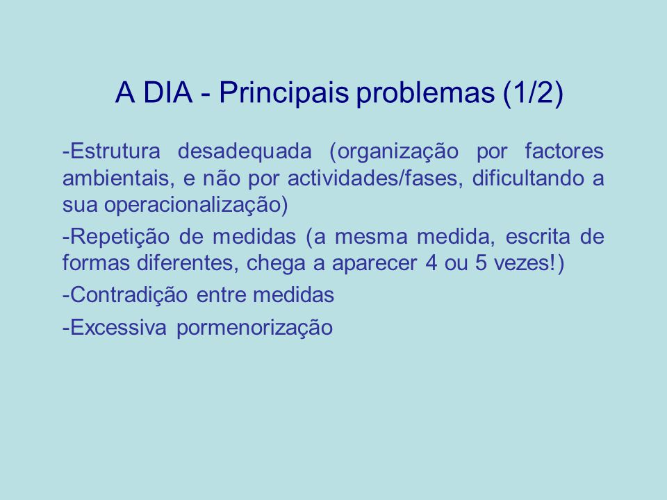 A DIA - Principais problemas (1/2)