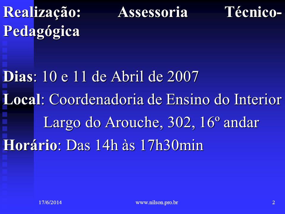 Realização: Assessoria Técnico-Pedagógica