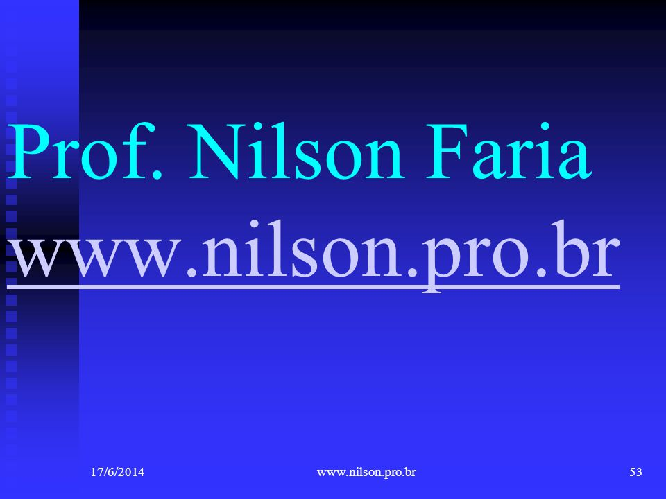 Prof. Nilson Faria www.nilson.pro.br