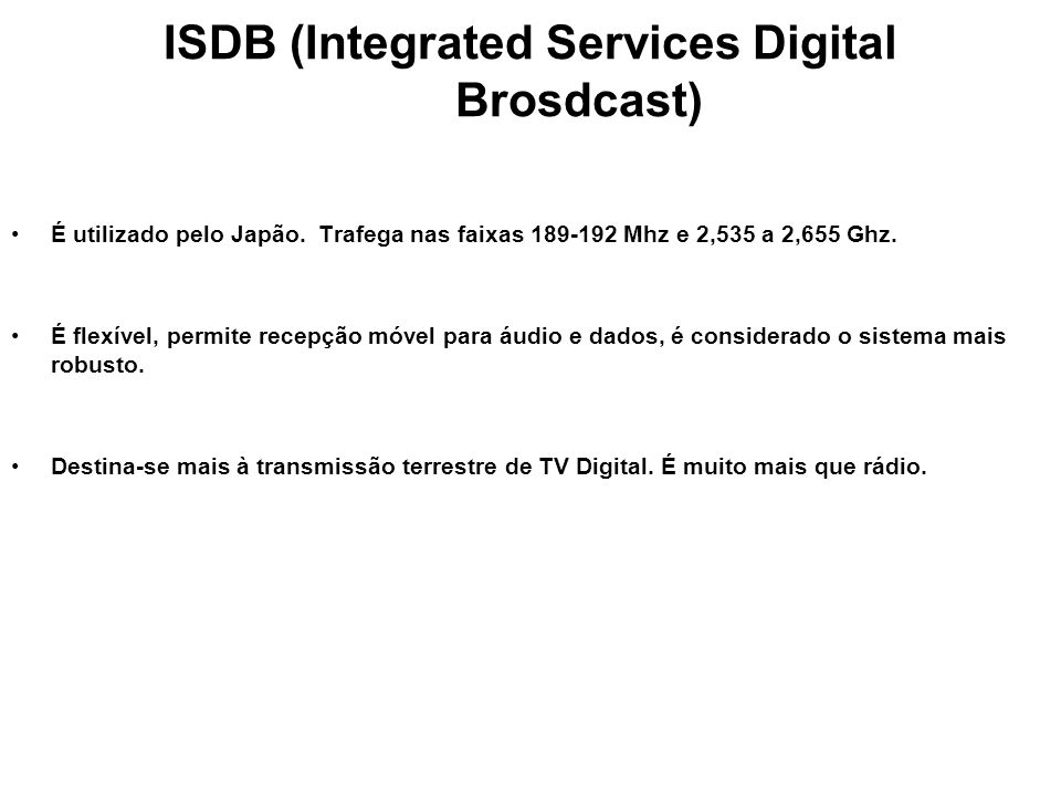 ISDB (Integrated Services Digital Brosdcast)
