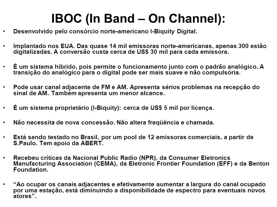 IBOC (In Band – On Channel):