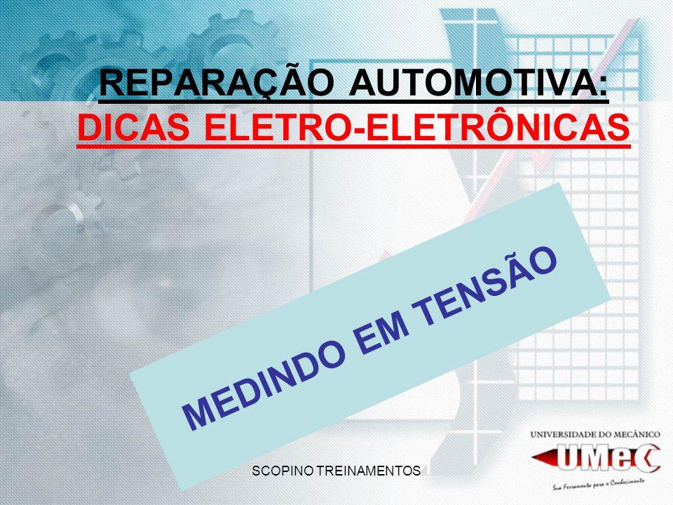 REPARAÇÃO AUTOMOTIVA: DICAS ELETRO-ELETRÔNICAS