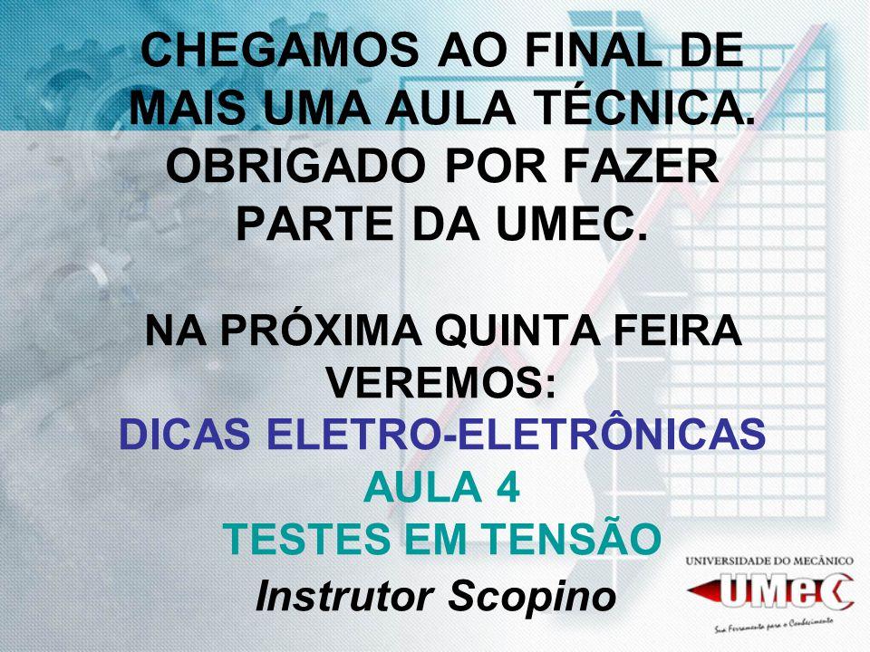 CHEGAMOS AO FINAL DE MAIS UMA AULA TÉCNICA