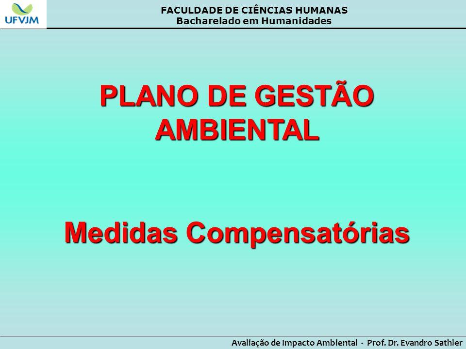 PLANO DE GESTÃO AMBIENTAL Medidas Compensatórias