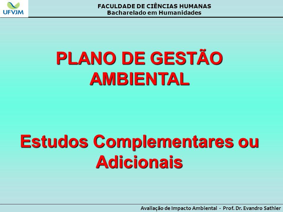 PLANO DE GESTÃO AMBIENTAL Estudos Complementares ou Adicionais