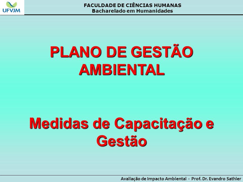 PLANO DE GESTÃO AMBIENTAL Medidas de Capacitação e Gestão