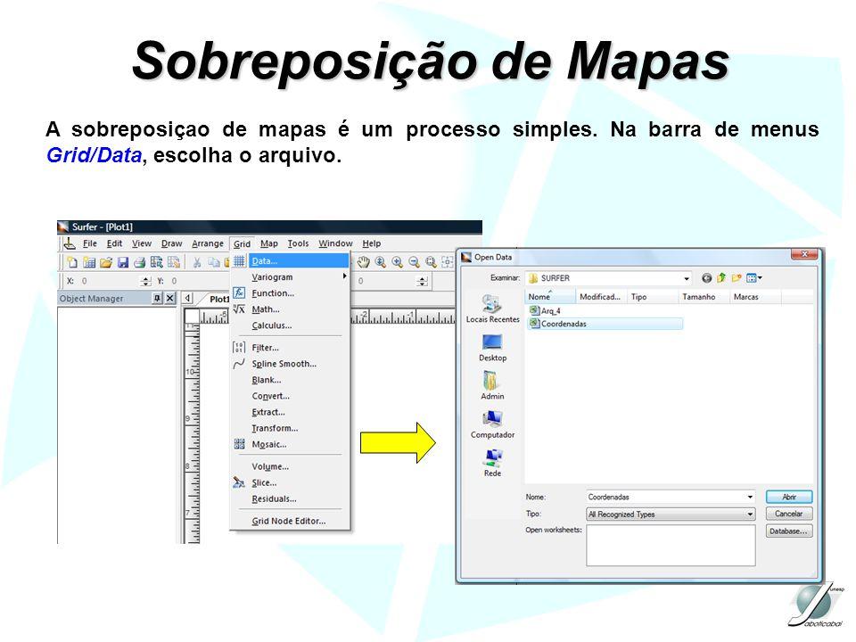 Sobreposição de Mapas A sobreposiçao de mapas é um processo simples.