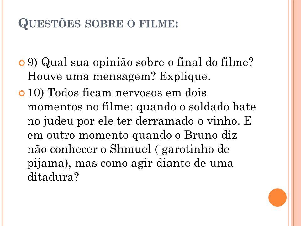 Questões sobre o filme: