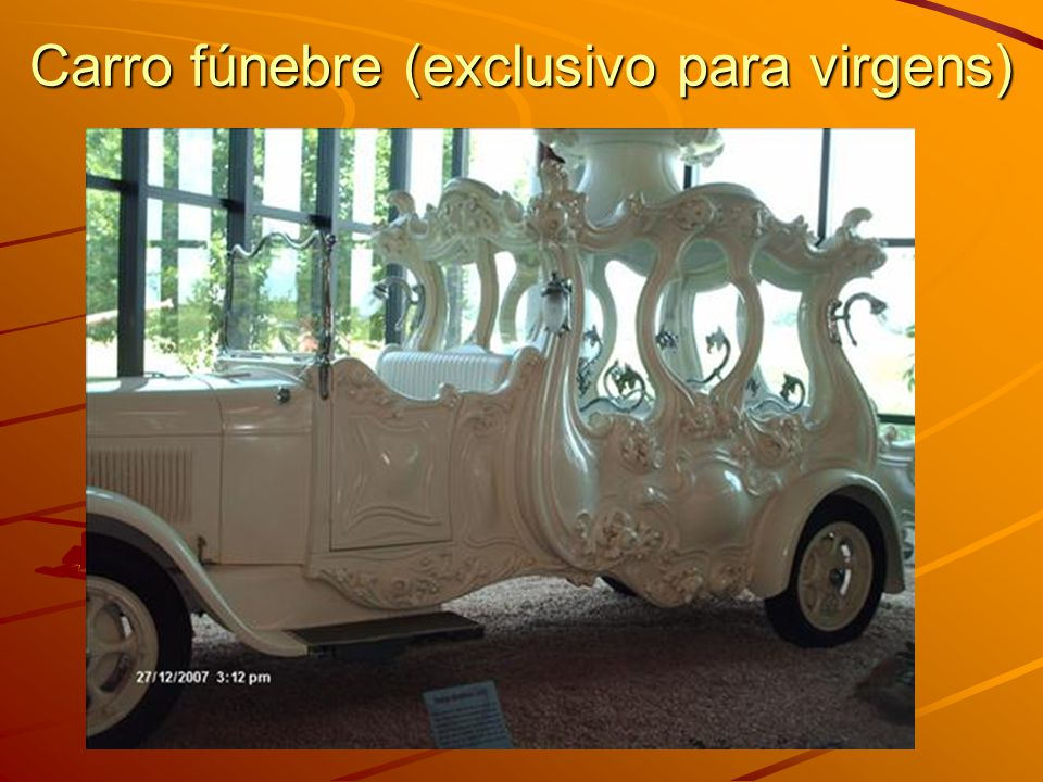 Carro fúnebre (exclusivo para virgens)