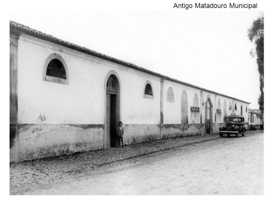 Antigo Matadouro Municipal