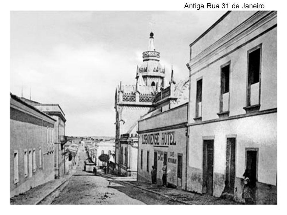 Antiga Rua 31 de Janeiro
