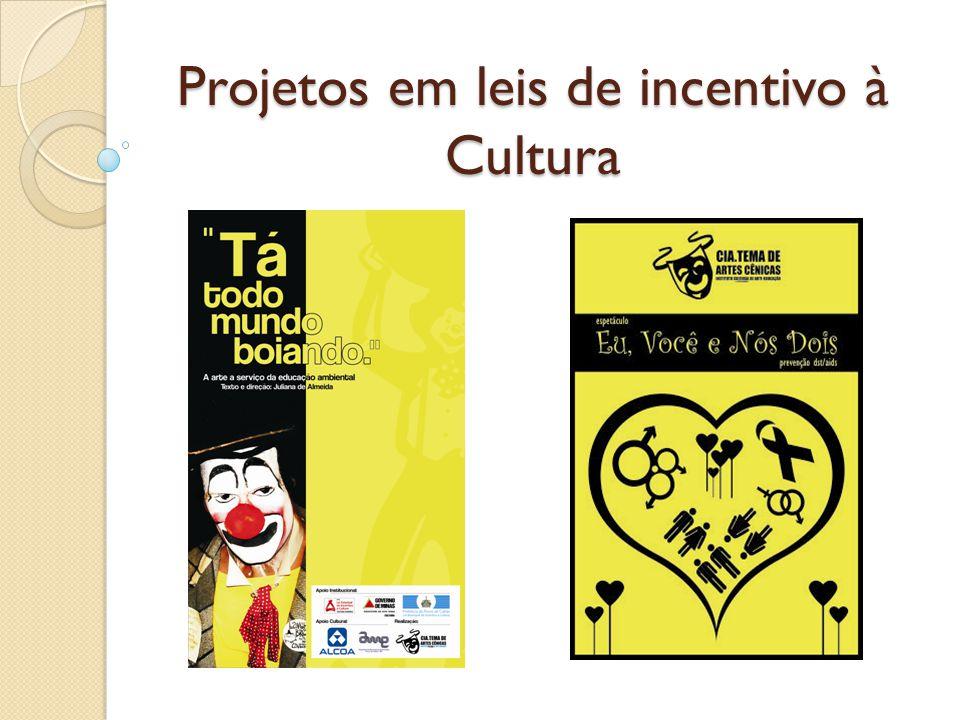 Projetos em leis de incentivo à Cultura