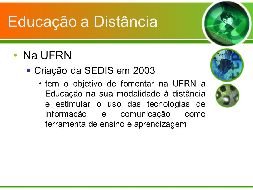 Educação a Distância Na UFRN Criação da SEDIS em 2003