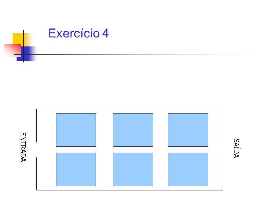 Exercício 4 ENTRADA SAÍDA