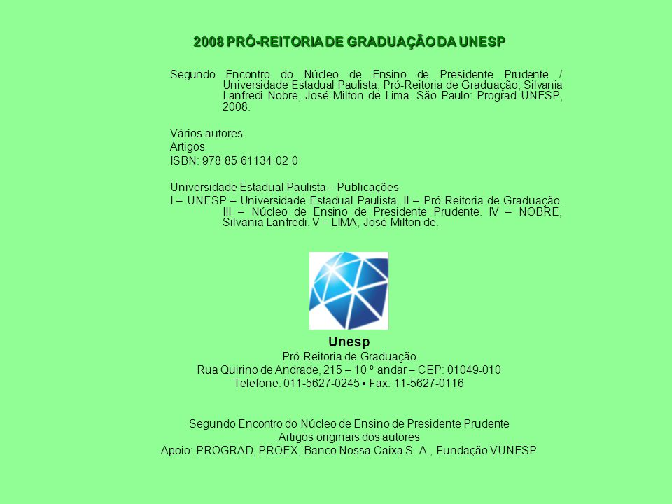 2008 PRÓ-REITORIA DE GRADUAÇÃO DA UNESP