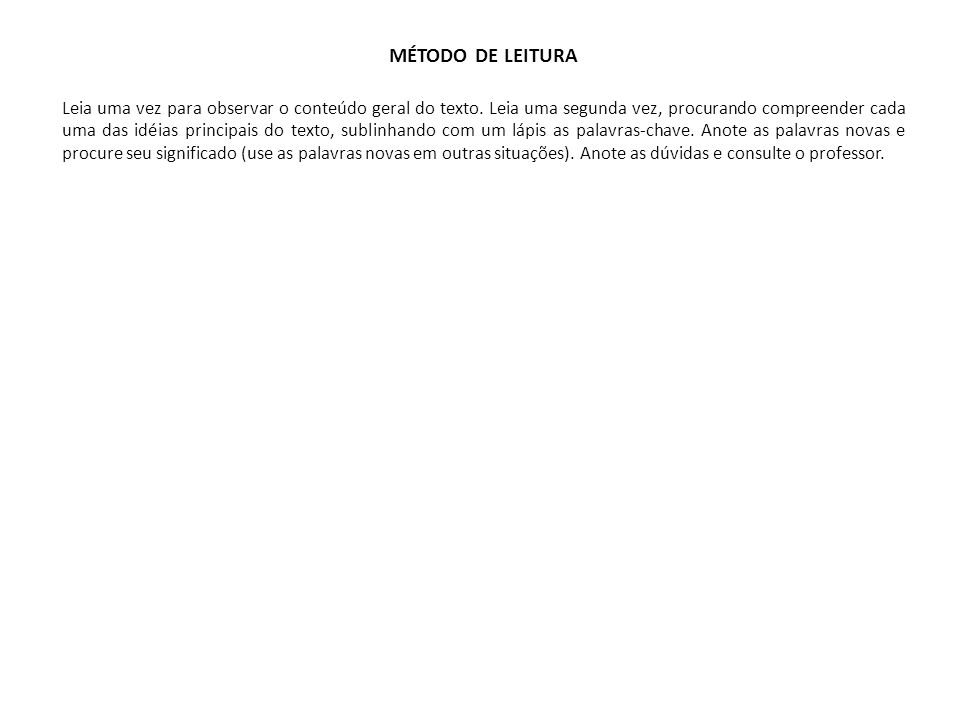 MÉTODO DE LEITURA