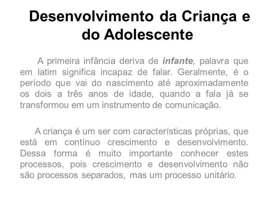 Desenvolvimento da Criança e do Adolescente