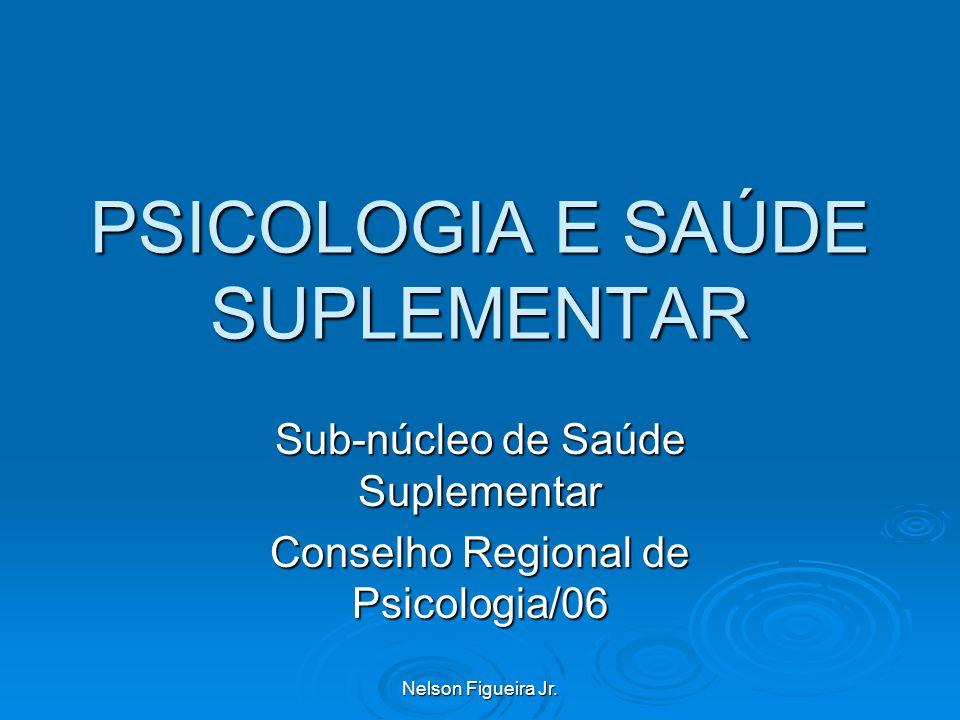 PSICOLOGIA E SAÚDE SUPLEMENTAR
