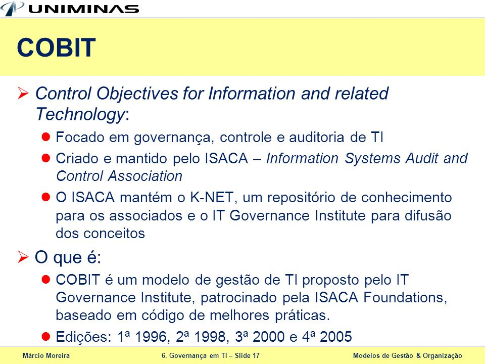 COBIT Control Objectives for Information and related Technology: