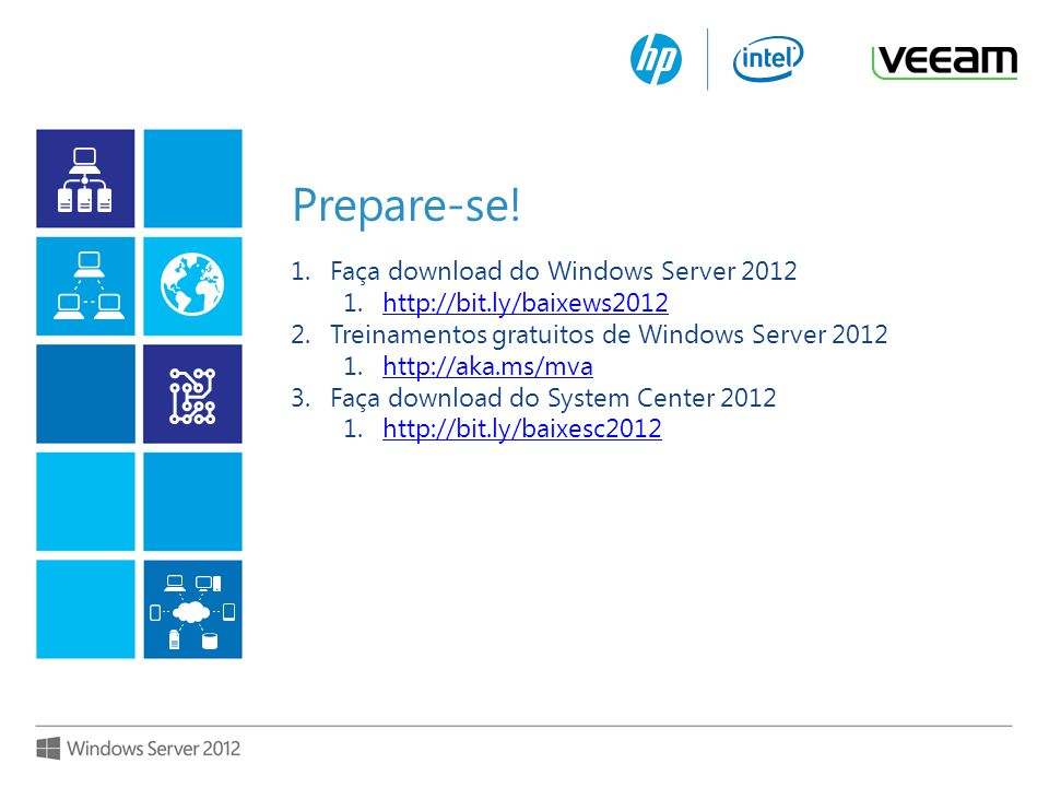 Prepare-se! Faça download do Windows Server 2012
