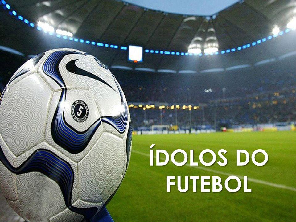 Ídolos do futebol