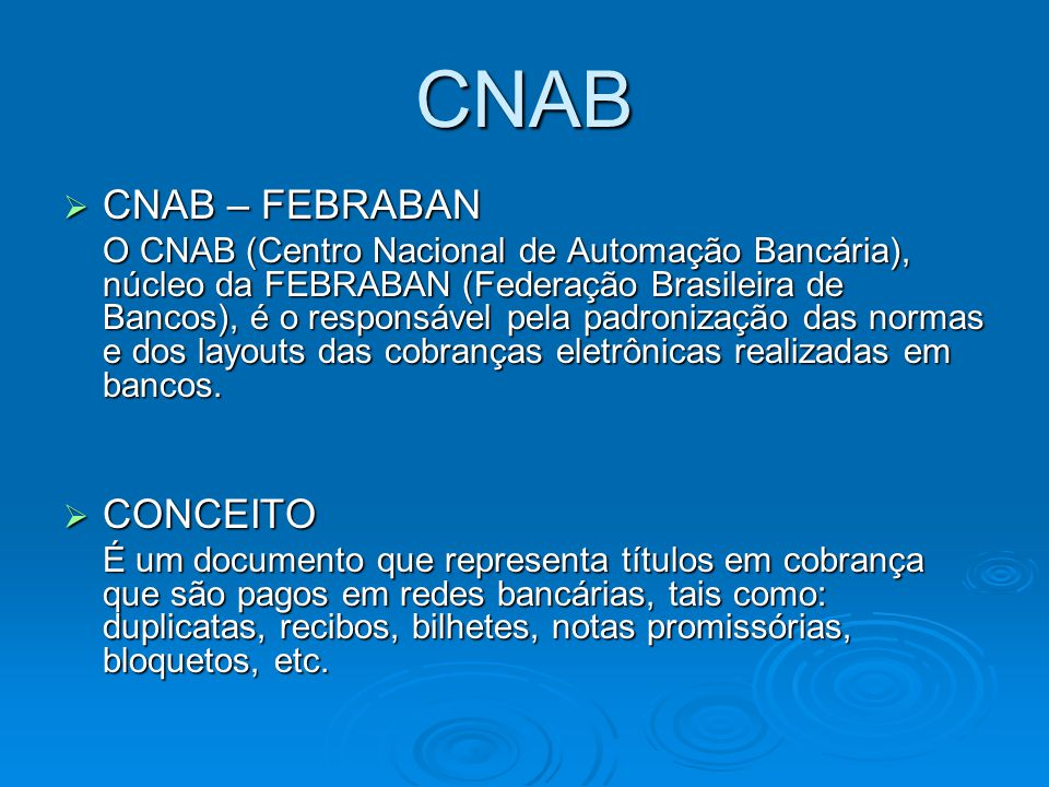 CNAB CNAB – FEBRABAN CONCEITO