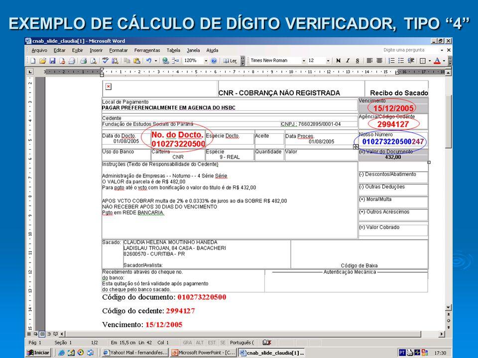 EXEMPLO DE CÁLCULO DE DÍGITO VERIFICADOR, TIPO 4