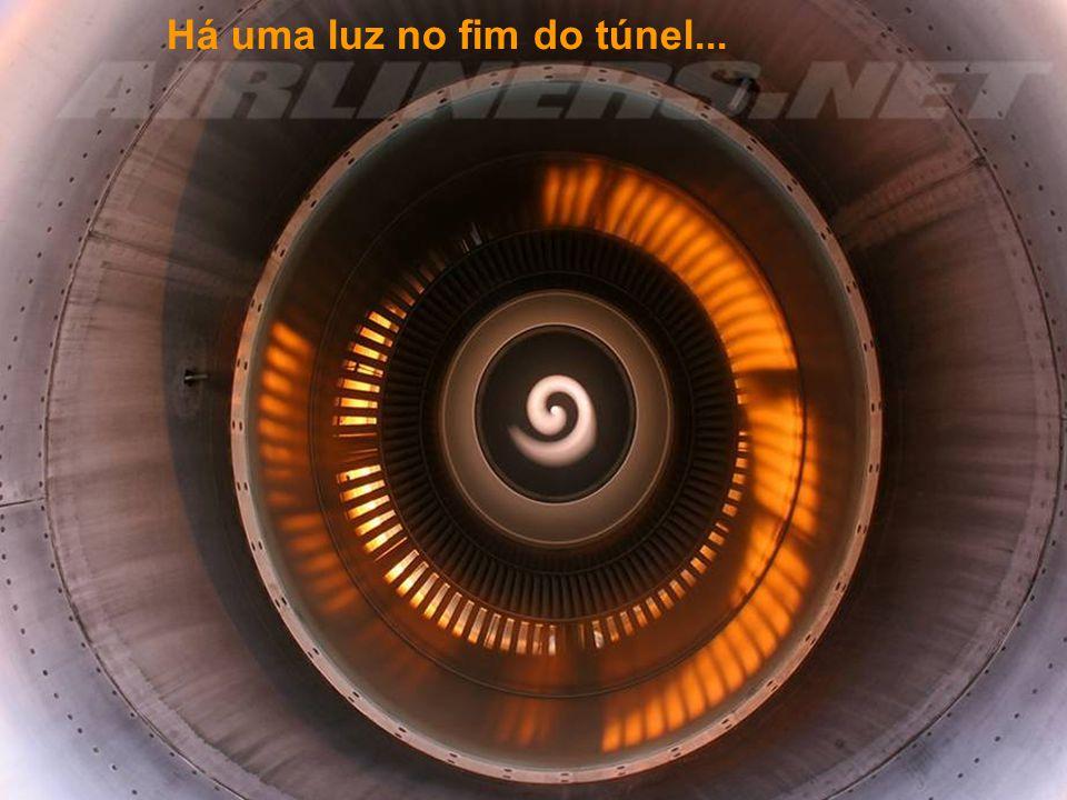 Há uma luz no fim do túnel...