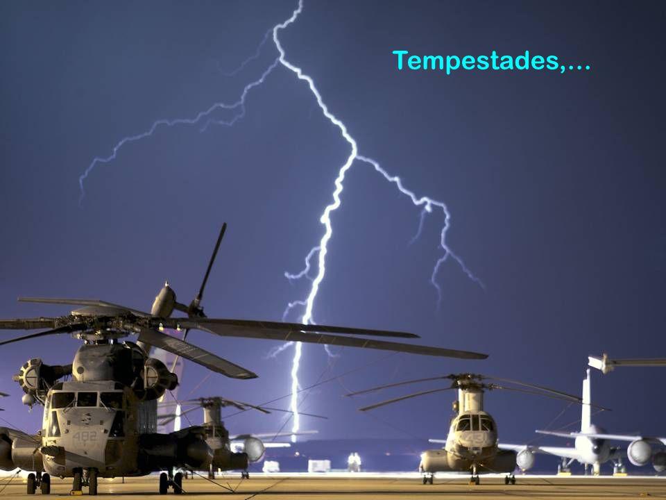 Tempestades,...