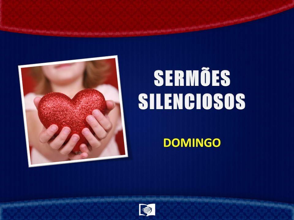 SERMÕES SILENCIOSOS DOMINGO