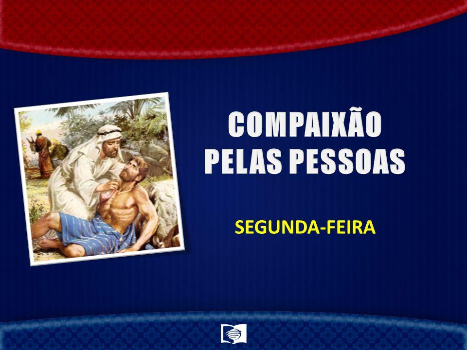 COMPAIXÃO PELAS PESSOAS