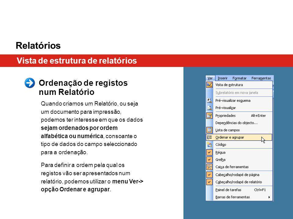 Relatórios Vista de estrutura de relatórios