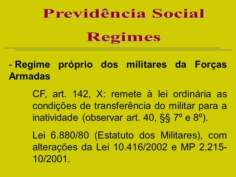 Regime próprio dos militares da Forças Armadas