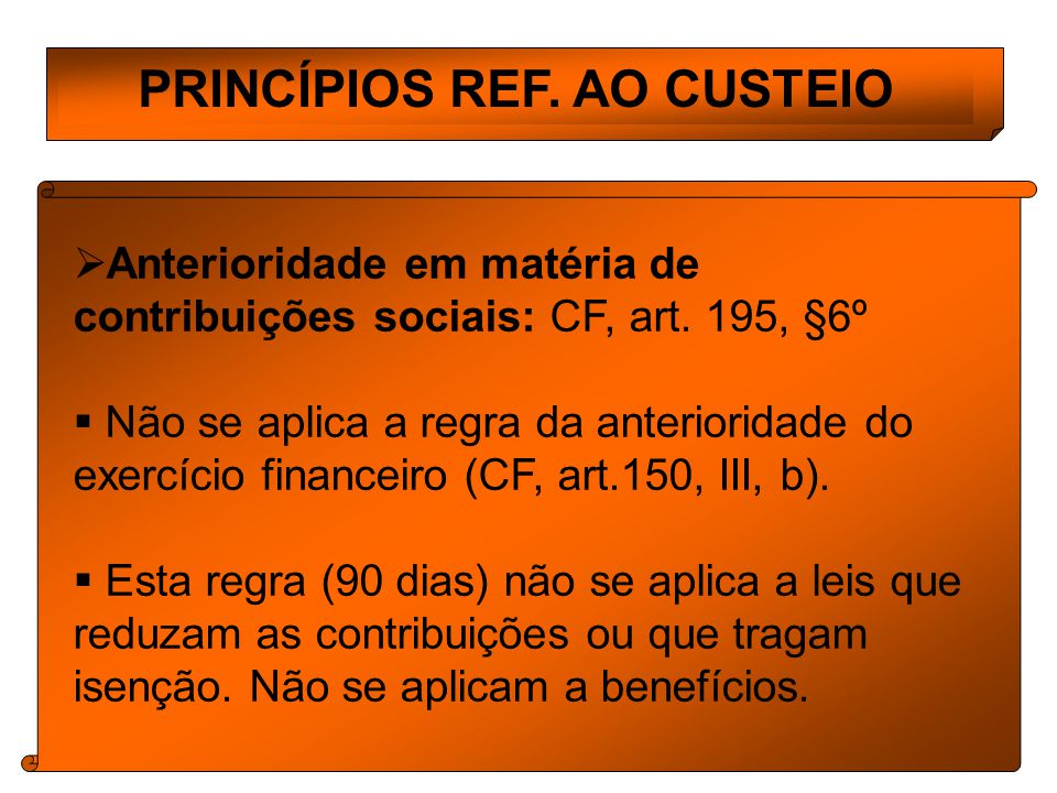 PRINCÍPIOS REF. AO CUSTEIO
