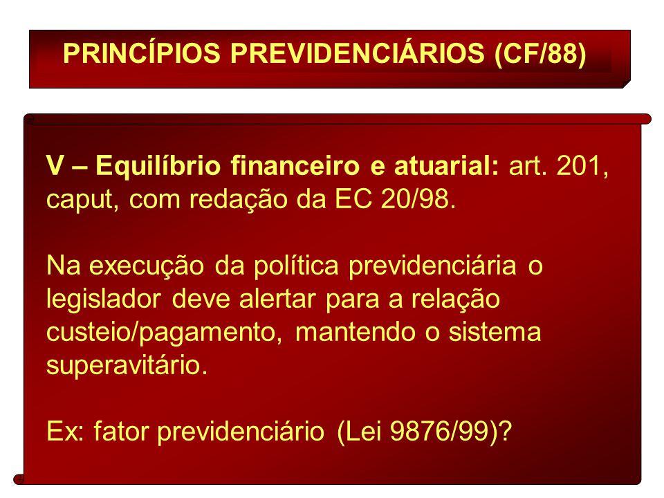 PRINCÍPIOS PREVIDENCIÁRIOS (CF/88)