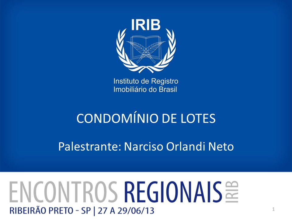 Palestrante: Narciso Orlandi Neto