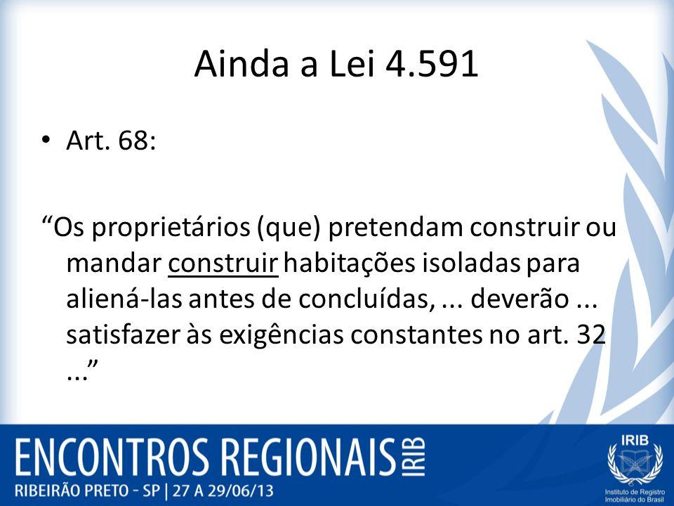 Ainda a Lei 4.591 Art. 68: