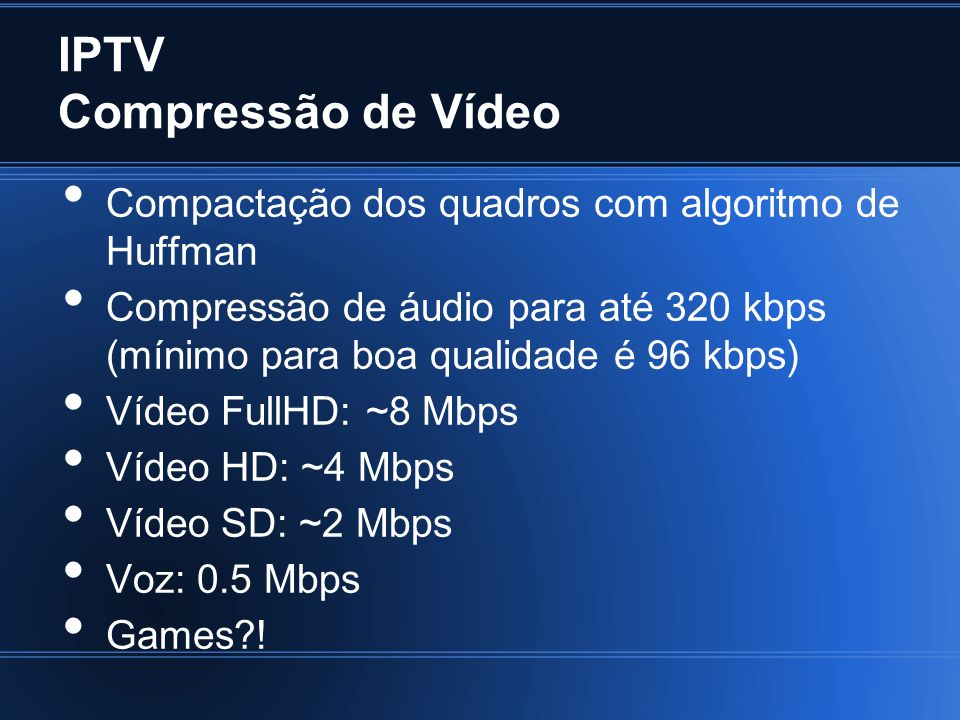 IPTV Compressão de Vídeo