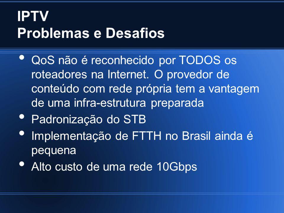 IPTV Problemas e Desafios