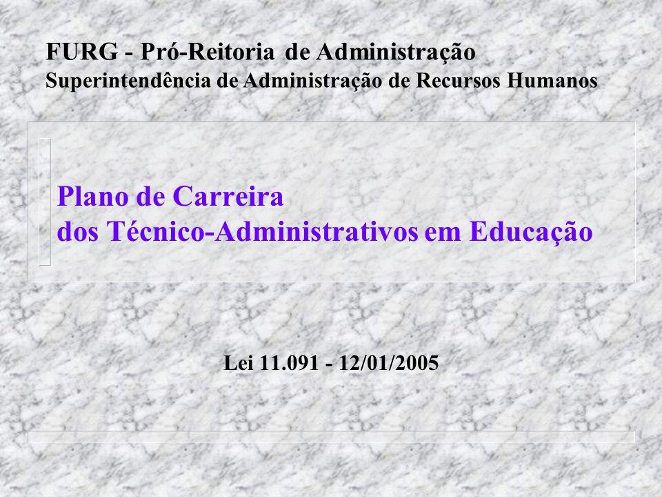 Plano de Carreira dos Técnico-Administrativos em Educação