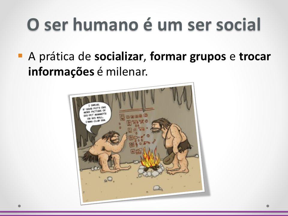 O ser humano é um ser social