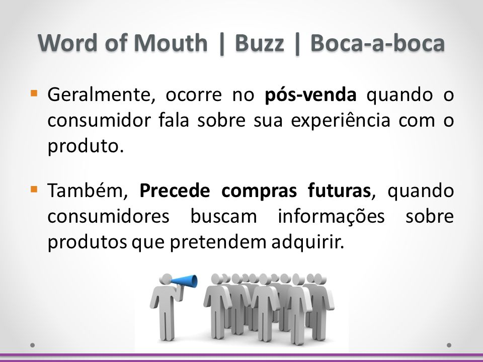 Word of Mouth | Buzz | Boca-a-boca