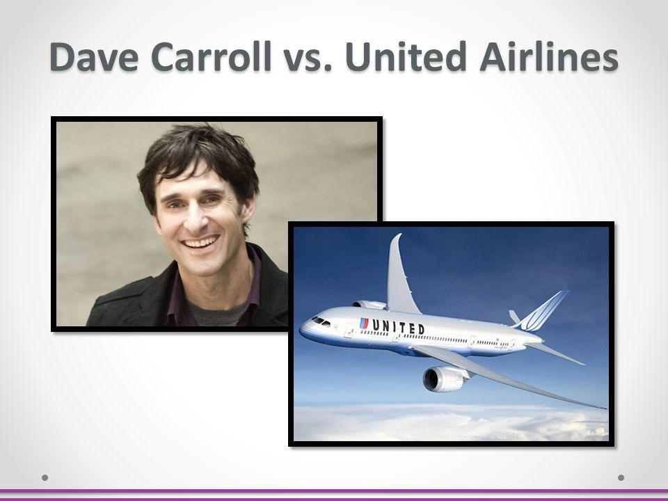 Dave Carroll vs. United Airlines